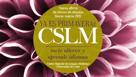 Nueva edición de primavera 2017 del Centro Superior de Lenguas Modernas de la Universidad de Cádiz