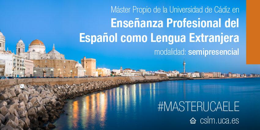 Máster Propio en Enseñanza profesional del Español como Lengua Extranjera #MASTERUCAELE
